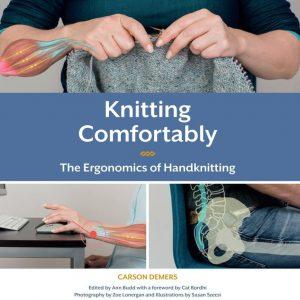 Knitting Comfortably Ergonomics of Handknitting