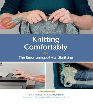 Knitting Comfortably Ergonomics of Handknitting