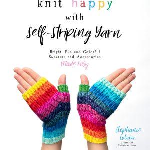 Knit Happy with Self Striping Yarn